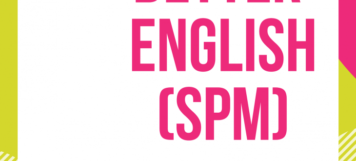 write better essay english spm  welcome to hot homeontuition so today were going to continue sharing from homeontuition on how to  score the spm english paper  part b last time homeontuition gave a list